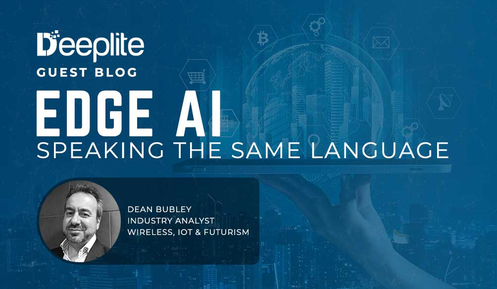 Edge AI – Speaking the Same Language